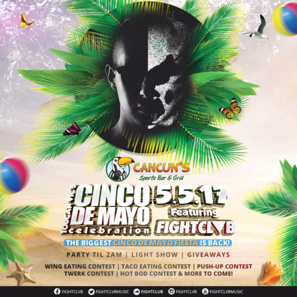 cancunbs-cinco-2017-fightclvb -flyer